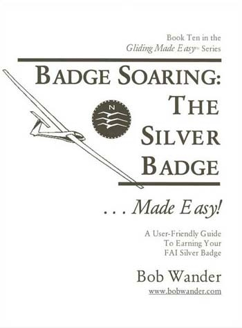 Bob Wander's Gliding Made Easy Silver Badge